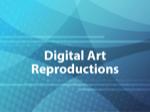Digital Art Reproductions