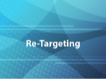 Re-Targeting
