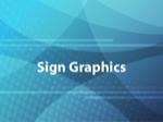 Sign Graphics