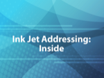 Ink Jet Addressing: Inside