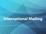 International Mailing
