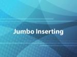 Jumbo Inserting