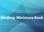 Binding: Miniature Book