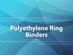 Polyethylene Ring Binders