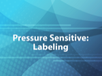 Pressure Sensitive: Labeling