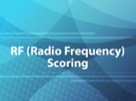 RF (Radio Frequency) Scoring
