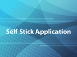 Self Stick Application