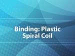 Binding: Plastic Spiral Coil
