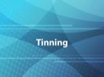 Tinning