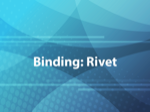 Binding: Rivet