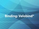 Binding: Velobind®