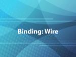 Binding: Wire