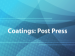 Coatings: Post Press