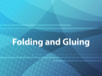 Folding and Gluing