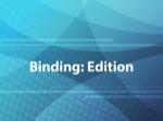 Binding: Edition