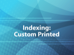 Indexing: Custom Printed