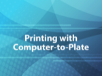 Printing with Computer-to-Plate