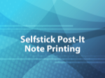 Selfstick Post-it Note Printing