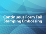 Continuous Form Foil Stamping Embossing