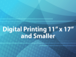 Digital Printing 11x17 and smaller