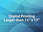 Digital Printing Larger than 11x17