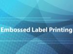 Embossed Label Printing
