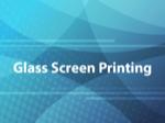 Glass Screen Printing