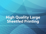 High Quality Large Sheetfed Printing