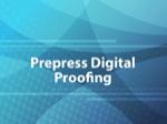 Prepress Digital Proofing