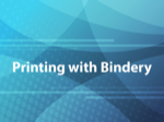 Printing with Bindery
