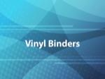 Vinyl Binders