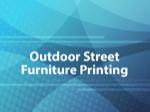 Outdoor Street Furniture Printing
