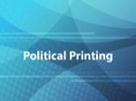 Political Printing
