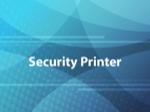 Security Printer