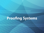 Proofing Systems