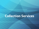 Collection Services