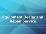 Equipment Dealer and Repair Service