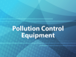 Pollution Control Equipment