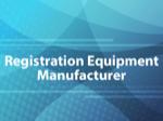 Registration Equipment Manufacturer